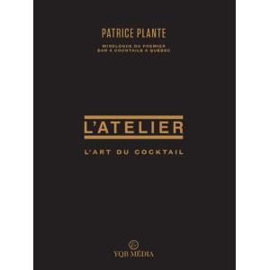 L'art du cocktail, un livre de Patrice Plante