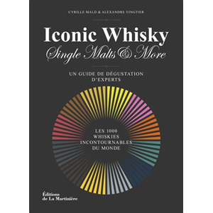 Iconic Whisky, mille whiskies à goûter absolument